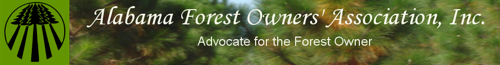 Alabama Forest Owners' Association, Inc.                 Advocate for the Forest Owner